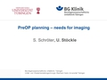 PreOP planning - needs for imaging