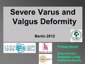 Severe valgus and varus deformity: Back to the normal