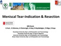 Meniscal tear-indication and resection