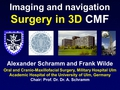 Surgery in 3D - CMF