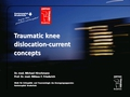Current concept in surgical treatment of knee dislocations
