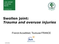 Swollen joint: Trauma and overuse injuries