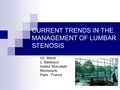 Current trends in surgical treatment for LSS