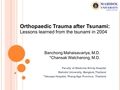 Orthopaedic trauma after tsunami: Lessons learned from the tsunami in 2004