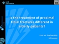 Is the treatment of proximal tibial fractures different in elderly patients?