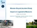 "The""Münster Bicyclists Study"" - Impact on legislative measures?"