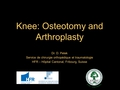 Knee: Osteotomy and arthroplasty