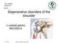 Shoulder degenerative disorders