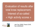 High activity scores after total knee replacement