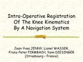 Intra-operative kinematic analysis of the knee during total replacement. A prognostic information?