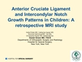 Anterior cruciate ligament and intercondylar Notch growth patterns in children: A retrospective MRI study