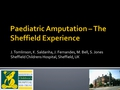 Paediatric amputation - the sheffield experience