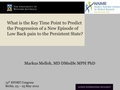 What is the key time point to predict the progression of a new episode of low back pain to the persistent state?