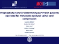 Prognostic factors for determining survival in patients operated for metastatic epidural spinal cord compression