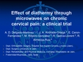 Effect of diathermy through microwaves on chronic cervical pain: A clinical trial