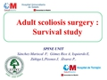 Adults scoliosis surgery : Survival study