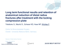 Long term functional results and retention of anatomical reduction of distal radius fractures after treatment with the locking compression plate