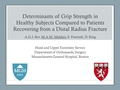 Determinants of grip strength in healthy subjects compared to patients recovering from a distal radius fracture