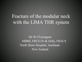 Fracture of the modular neck with the LIMA THR system