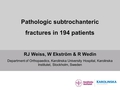 Pathologic subtrochanteric fractures in 194 patients. Patient survival and complications after surgery compared with non-pathologic fractures