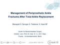 Management of periprosthetic fractures after total ankle replacement