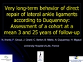 Very long-term behavior of direct repair of lateral ankle ligaments according to Duquennoy: Assesement of a cohort at a mean 3 and 25 years of follow-up