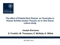 The effect of platelet rich plasma on tenocytes in human Achilles tendon tissues: An in vitro tissue culture study