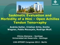 Isokinetic evaluation and morbidity of a  novel mini - open Achilles Tendon tenorraphy