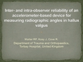 Inter- and intra-observer reliability of an accelerometer-based device for measuring radiographic angles in hallux valgus