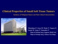 Clinical properties of small soft tissue tumor