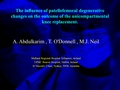 The in?uence of patellofemoral degenerative changes on the outcome of the unicompartmental knee replacement