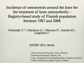 Incidence of osteotomies around the knee for the treatment of knee osteoarthritis - registry-based study of Finnish population between 1987 and 2008