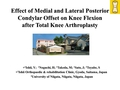 Effect of medial and lateral posterior condylar offset on knee flexion