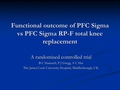 Functional outcome of PFC Sigma and PFC Sigma RP-F total knee arthroplasty - a randomised controlled trial