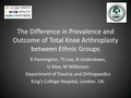 The difference in prevalence and outcome of total knee arthroplasty between ethnic groups