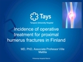 Incidence of operative treatment for proximal humerus fractures