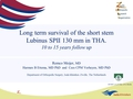 Long term survival of the short stem SPII