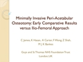 Minimally invasive peri-acetabular osteotomy: Early comparative results versus ilio-femoral approach