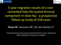 5 year migration results of a non-cemented fully hydroxyapatite coated femoral component in total hip - a prospective follow-up study of 218 cases