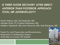 Is there faster recovery after direct anterior than posterior approach total hip arthroplasty?