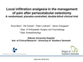 The effect of local infiltration analgesia in the management of pain after periacetabular osteotomy: A randomized, placebo-controlled, double-blind clinical trial in 60 patients