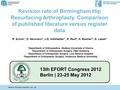 Revision rate of Birmingham hip resurfacing arthroplasty. Comparison of published literature versus register data