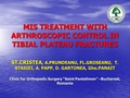 Mistreatment with arthroscopic control in tibial plateau fractures