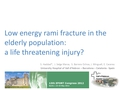 Low energy rami fracture in the elderly population: A life threatening injury?
