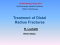 Treatment of distal radius fractures