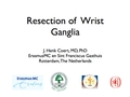 Resection of wrist ganglia
