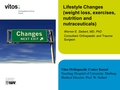 Lifestyle changes (weight loss, exercises), nutrition and nutraceuticals