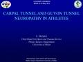 Carpal tunnel and guyon tunnel neuropathy