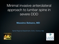 Minimal invasive anterolateral approach to lumbar spine in severe DDD