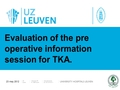 Evaluation of the preoperative nurse information session for total knee arthroplasty